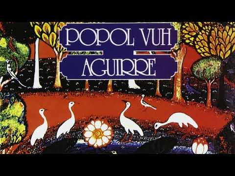 Popol Vuh - Unreleased music from Aguirre