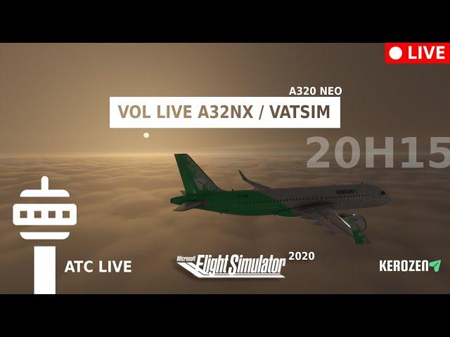 VOL LIVE A320 VATSIM Bruxelles / Marseille (EBBR / LFML) A32NX Flight Simulator 2020
