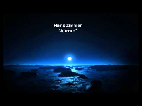 Hans Zimmer - Aurora