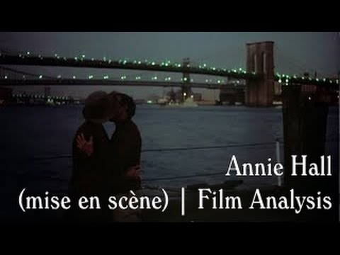 annie hall mise en sc atilde uml ne film analysis annie hall mise en scatildeumlne film analysis