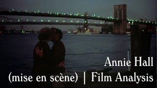 Annie Hall (mise en scène) | Film Analysis