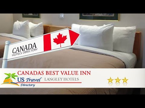 Canadas Best Value Inn Langley/Vancouver - Langley Hotels, Canada