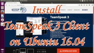 Install TeamSpeak 3 Client on Ubuntu 16.04