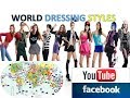 WORLD WOMAN DRESSING STYLES l Different countries different styles MUST SEE