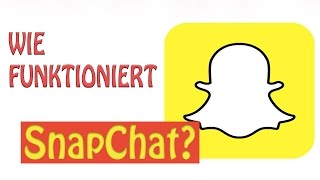 ‼So funktioniert ►SNAPCHAT◄ - Tutorial Deutsch‼