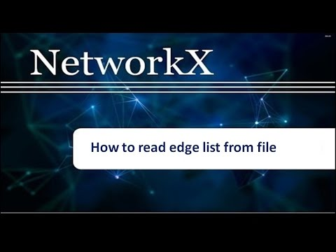 How to read Edge List from file and Create a graph : Networkx Tutorial # 2