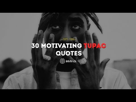 30 Motivating Tupac Quotes