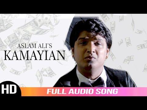 Kamayian  Aslam Ali  Full Audio Song  New Punjabi Song   Satrang Entertainers