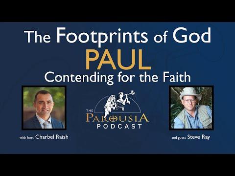 Steve Ray: Paul - Contending for the Faith