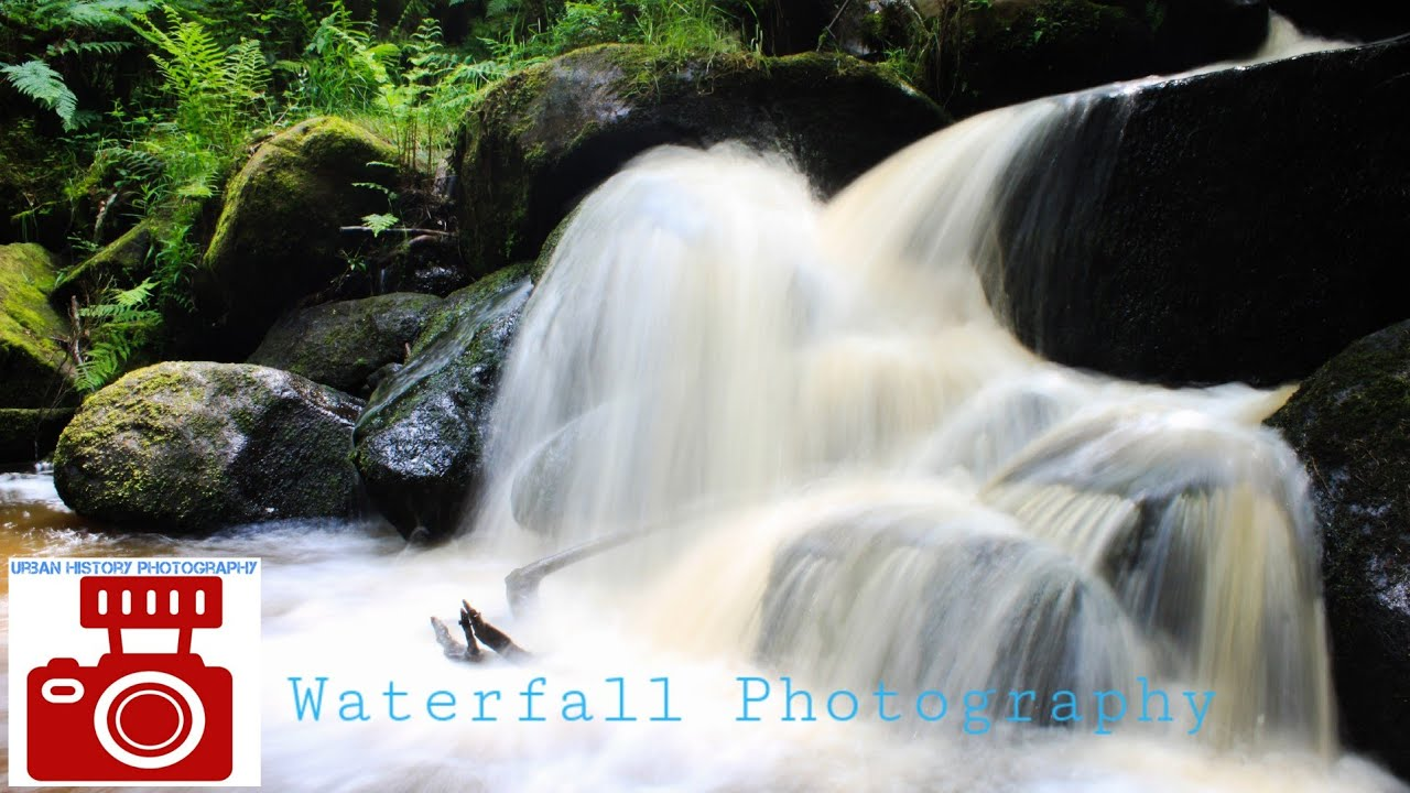 URBAN HISTORY PHOTOGRAPHY: EPISODE 11 WATERFALL PHOTOGRAPHY