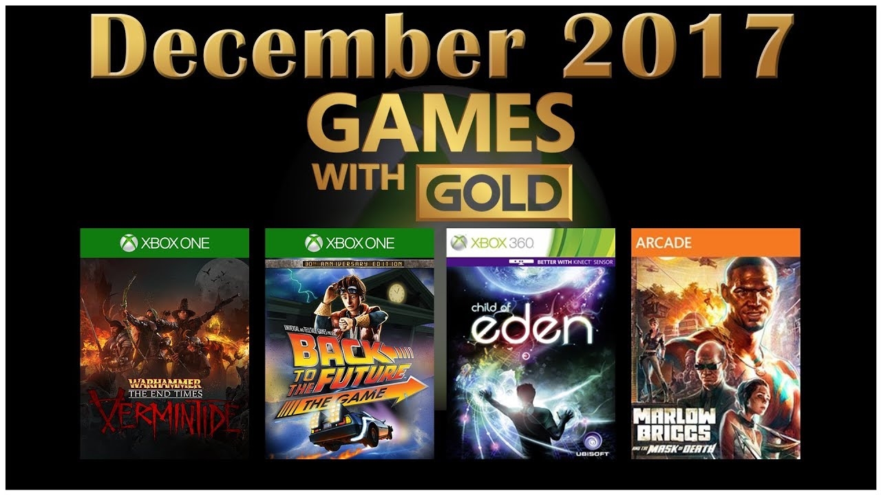 Xbox Live Games With Gold For December 2017 Youtube