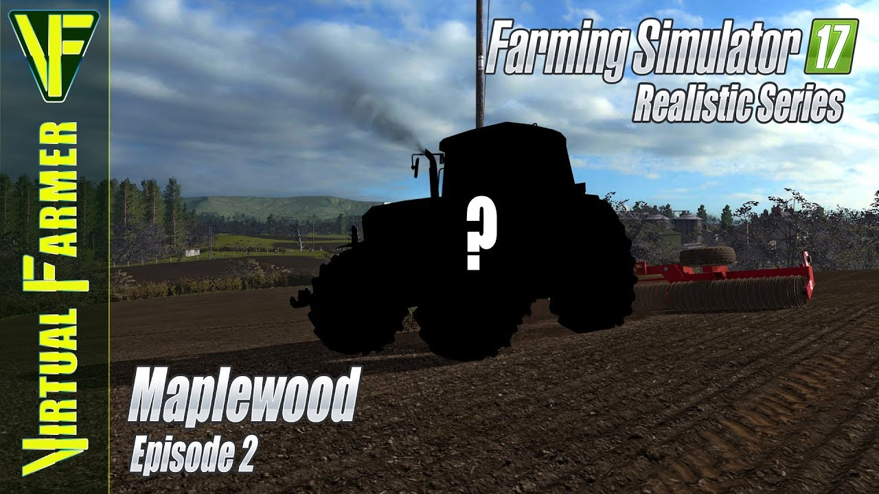Rolling Along | Maplewood, Episode 2: Farming Simulator 17 Realistic Series