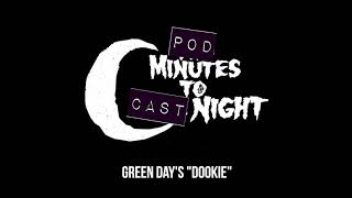 """Pod Minutes To Cast Night 032: Green Day's """"Dookie"""""""