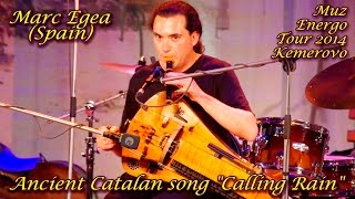 marc egea spain ancient catalan song calling rain hurdy gurdy