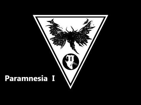 Paramnesia - I