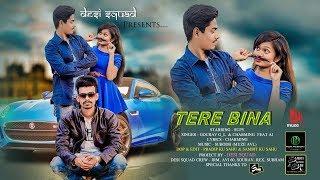 Tere Bina By Gourav G_L & CHARMING ft AJ