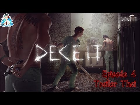 Deceit - Episode 4   Trailer Thai (ไทย)