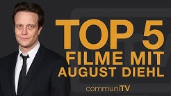 TOP 5: August Diehl Filme