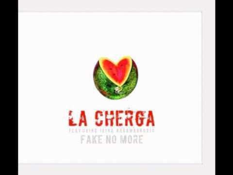 La Cherga feat Irina Karamarkovic - Fake No More