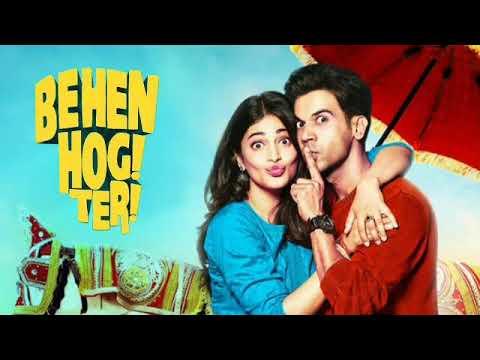 Download Behen Hogi Teri full movie best facts | Rajkummar Rao | Shruti Haasan |