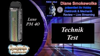 Vaporesso Luxe PM40 - Tecнnik Test