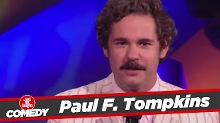 Paul F.Tompkins Stand Up - 2010