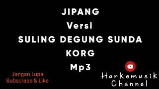 Jipang Versi Suling Degung Sunda. KORG