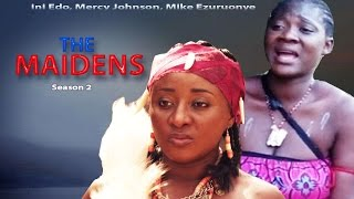 The  Maiden Season 2 - Latest Nigerian Nollywood Movie
