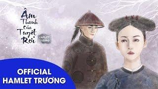 Âm Thanh Của Tuyết  Rơi (OST Diên Hy Công Lược) - Hamlet Trương