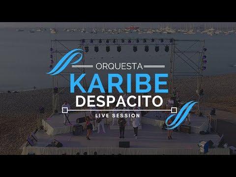 DESPACITO - ORQUESTA KARIBE (CUMBIA)/ LIVE SESSION