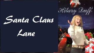 Watch Hilary Duff Santa Claus Is Coming To Town video