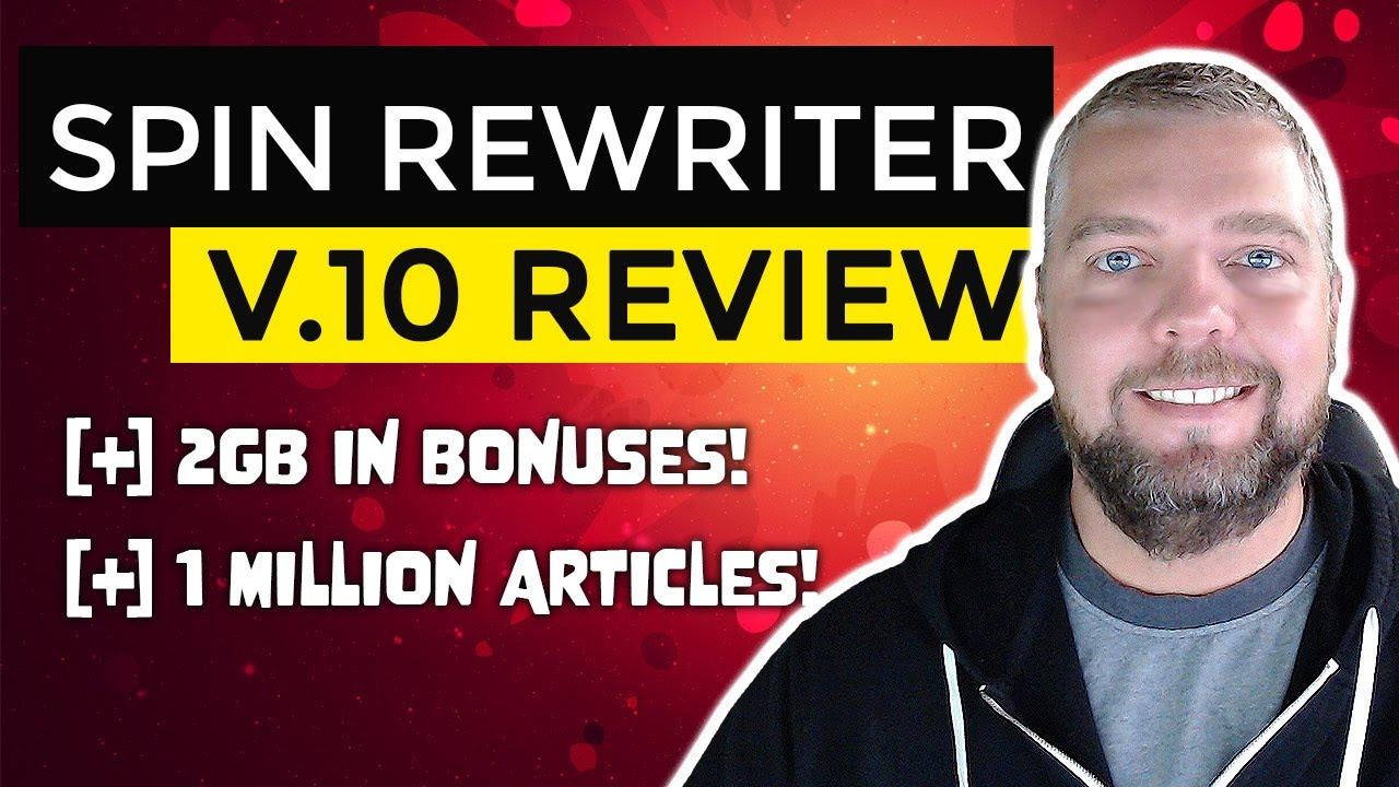 Download Spin Rewriter Review With HUGE Spin Rewriter 10 Bonuses
