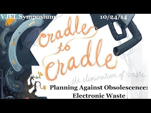 Planning Against Obsolescence: Electronic Waste