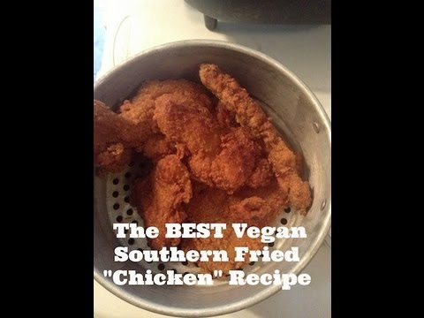 "How to Make the BEST Vegan Southern Fried ""Chicken"" Recipe- Quick and Easy!"