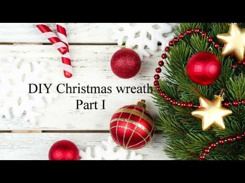 How to make Christmas wreath part I