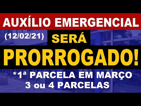 AUXÍLIO EMERGENCIAL PRORROGAÇÃO 2021 | ÚLTIMAS INFORMAÇÕES (12/02/2021)
