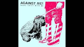 Against Me Shape Shift With Me MP3