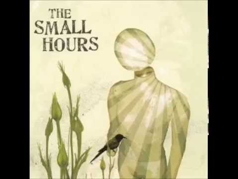 Клип The Small Hours - Owner Of My Honour