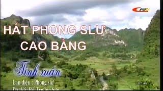 VCBG I Hát phong slư Cao Bằng I Tình Xuân