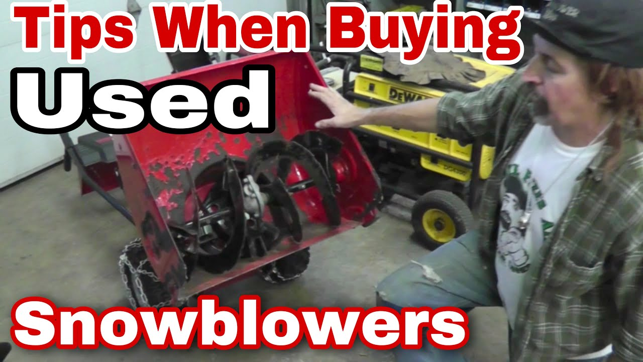 What To Look For When Buying A Used Snow Blower with Taryl