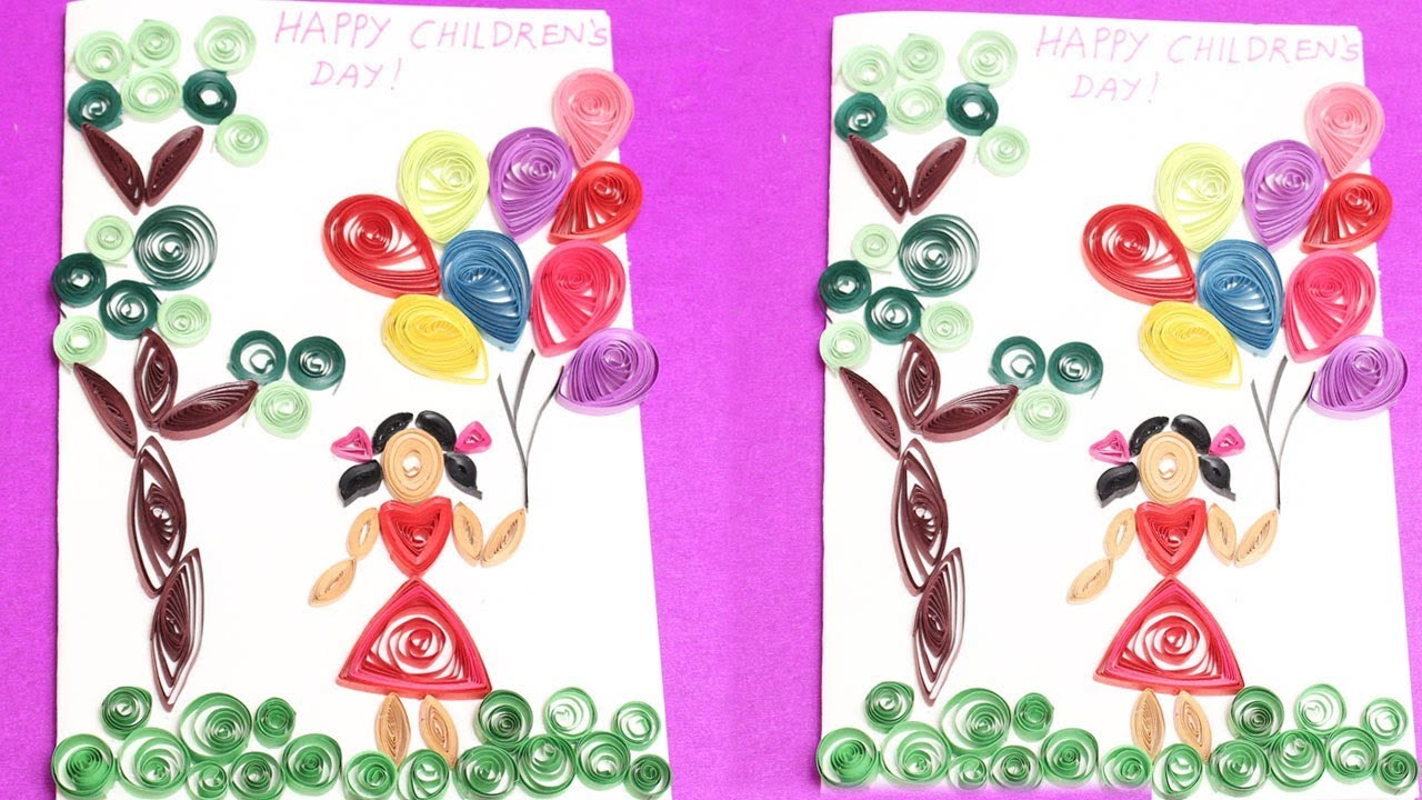 Childrens Day Paper Quilling Greeting Cards Diy Crafts Youtube