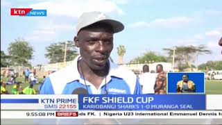 Kariobangi Sharks advances to quarter finals in the FKF Shield Cup