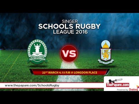 Isipathana College v Dharmaraja College - Schools Rugby 2016
