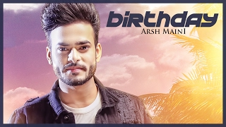 "Arsh Maini: Birthday (Official Video) Parmish Verma | ""Punjabi songs"" 2017"