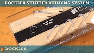 Rockler Shutter Building System -- A Revolution In Do-it-yourself Shutters!