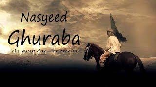 Download lagu Nasyid Ghuraba Teks Arab dan Terjemahan