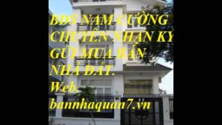 Nhà quận 7,HCM , bán nhà quận 7 quận 7,nhaphoquan7,bannhariengq7, nhadatquân7,nhà quận 7 giá rẻ ,