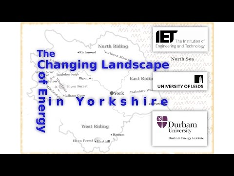 The Changing Landscape of Energy in Yorkshire