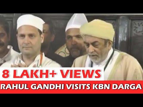 Rahul Gandhi AICC President Visits KBN Darga GULBARGA