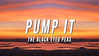 Download Black Eyed Peas - Pump It (Lyrics)